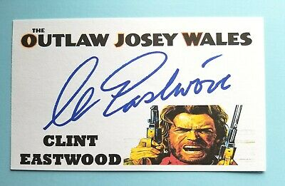 """""""The Outlaw Josey Wales"""" Clint Eastwood Autographed 3X5 Index Card"""