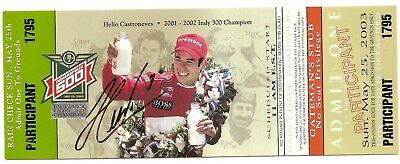 2003 HELIO CASTRONEVES signed INDIANAPOLIS 500 UNUSED TICKET INDY CAR NOT A STUB