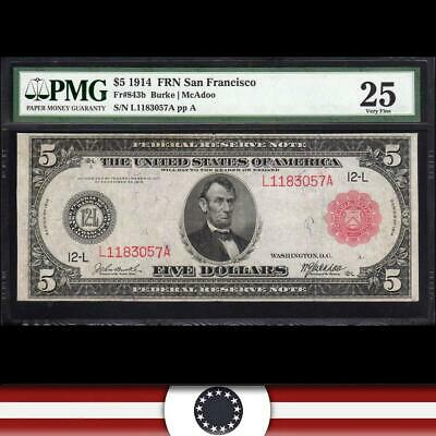 1914 $5 SAN FRANCISCO FRN  *RED SEAL* PMG 25 comment Fr 843b   L1183057A