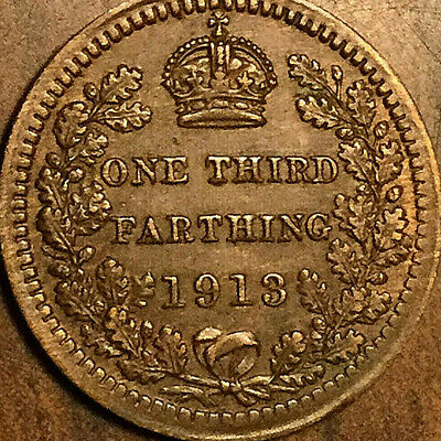 1913 Great Britain George V One Third Farthing