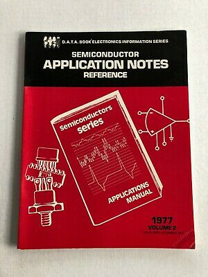 D.a.t.a. Semiconductor Application Notes 1977 70S Electronic Engineering Vol 2