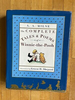 The Complete Tales and Poems of Winnie the Pooh by A. A. Milne