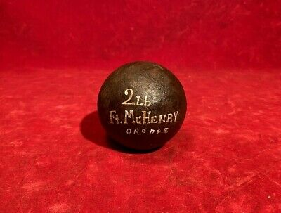 Rare War Of 1812 2 Lb Cannonball Dredged Harbor At Fort Mchenry Baltimore Md