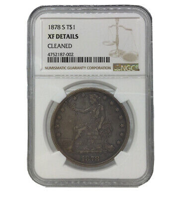 1878 S United States Silver Trade Dollar NGC XF Details - Cleaned