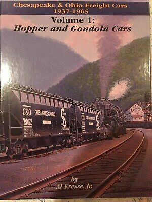 Chesapeake & Ohio Freight Cars Hopper and Gondola 1937-1965 Volume I C&O Book