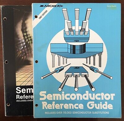 Semiconductor Reference Guide By ARCHER (Radio Shack).  1985 And 1987