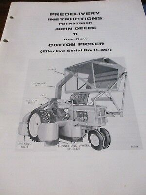 John Deere 11 Cotton Picker Predelivery Instructions Manual