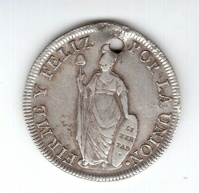 Peru 18?2 I Believe 1832 Mm Silver 8 Reales  With A Hole