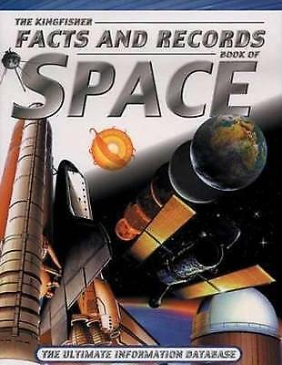 The Kingfisher facts and records book of space by Clive Gifford (Book)