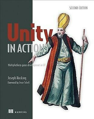 Unity in Action : Multiplatform Game Development in C#, Paperback by Hocking,...