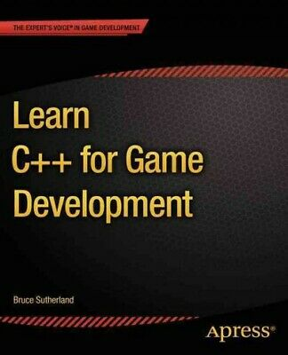 Learn C++ for Game Development, Paperback by Sutherland, Bruce, Brand New, Fr...