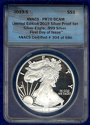 2019 - S Proof American Silver Eagle ANACS PR70DCAM First Day of Issue