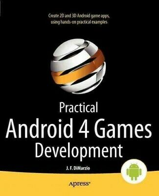 Practical Android 4 Games Development, Paperback by Dimarzio, Jerome, Like Ne...