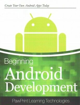 Beginning Android Development, Paperback by Pawprints Learning Technologies (...