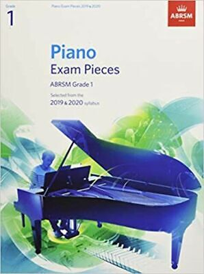 Piano Exam Pieces 2019 and 2020 ABRSM - Grade 1  Piano  Book Only 9781786010193