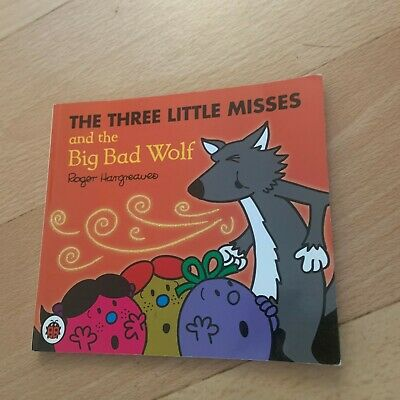Roger Hargreaves. The Three Little Misses And The Big Bad Wolf. 9781409388630