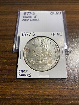 1877-S Trade Silver Dollar T$1 CHOICE ALMOST UNCIRCULATED (CH.AU) CHOP MARKS