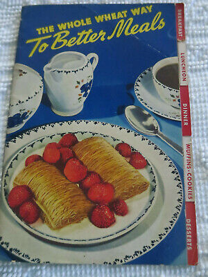 The Whole Wheat Way to Better Meals Booklet