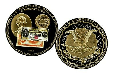 National Currency 1922 $500 Lincoln Commemorative Coins Value $99.95