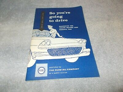 Vintage SO YOU'RE GOING TO DRIVE -1960 Pure Oil driving booklet, 22 pages