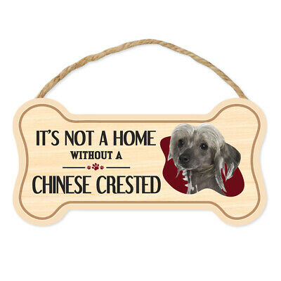 """Dog Bone Sign, Wood, It's Not A Home Without A Chinese Crested, 10"""" x 5"""" Sign"""