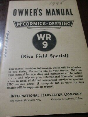 McCormick-Deering WR 9 Tractor (Rice Field Special) Owner's Manual 1945