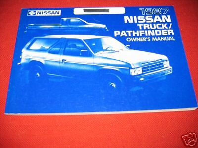 1987 Nissan Pathfinder / Truck Owners Manual New Nos