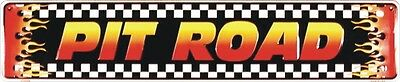 """New """" PIT ROAD """"  Embossed Metal Street Sign 5X24"""""""