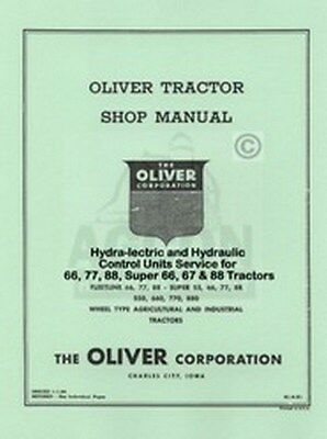 Oliver 66 77 88 Hydra-Lectric Hydraulic Service Manual