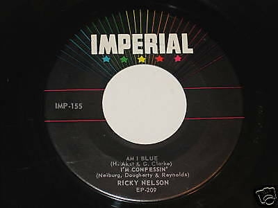 """Ricky Nelson 7"""" 45 EP Record Am I Blue /Your True Love"""