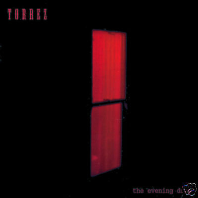 "TORREZ ""The Evening Drag"" (CD 1998) ***GREAT SHAPE***"