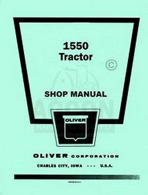 Oliver 1550 Tractor Shop Service Repair Manual