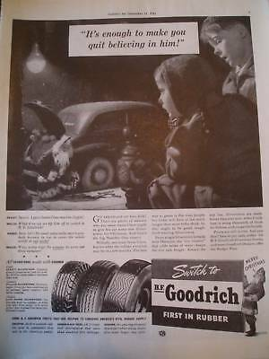 1941 B F GOODRICH TIRES  you quit believing  in him, ad