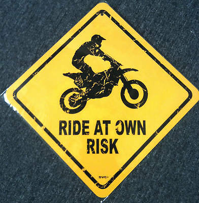 """Ride at your own risk - metal dirt bike motocross sign Glamis 18""""x12"""""""