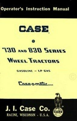 Case 730 740 741 742 743 830 840 841 842 843 Gas Tractor Owner Operators Manual