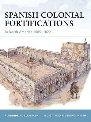 Osprey Fortress 94 Spanish Colonial Fortifications 1565