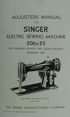 Singer 206K25 Sewing Machine Adjusters Manual