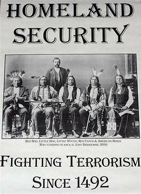 HOMELAND SECURITY Fighting Terrorism Since 1492 POSTER