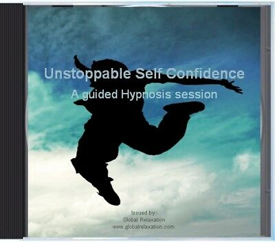 Unstoppable Self Confidence - A Guided Hypnosis CD