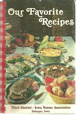 Dubuque Ia 1984 Vintage * Iowa Nurses Assn Rare Cook Book * Our Favorite Recipes