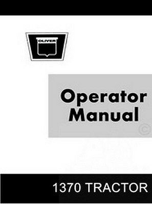 Oliver White 1370 Tractor Operators Manual 432-365