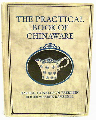 The Practical Book of Chinaware 1925  12 Color Illus