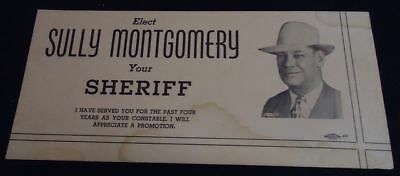 Vintage Blotter SULLY MONTGOMERY Sheriff LAKE / FORT WORTH TX Police Campaign