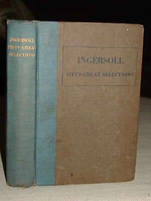 1920 INGERSOLL: 50 Great Selections, Lectures Tributes
