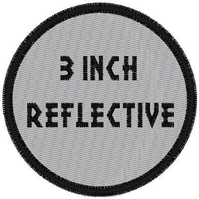 "Reflective Custom Embroidered  3"" Round Patch"