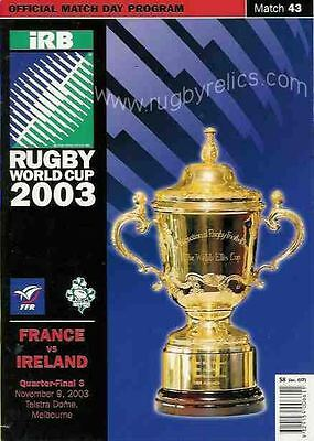 FRANCE v IRELAND 9th NOVEMBER 2003 RUGBY WORLD CUP PROGRAMME Match no 43