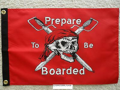 """Pirate Flag 12""""x18"""" """"prepare To Be Boarded"""" Double Sided Nylon Boat/motorcycle"""