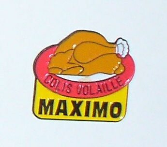 Pins Pin's Maximo Colis Volaille