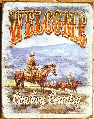 Welcome To Cowboy Country TIN SIGN western ranch horse home vtg wall decor 1672