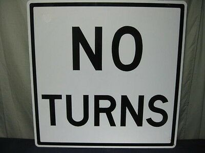 """Authentic No Turns Real Road Traffic Street Sign 36"""" X 36"""" Large Steel Dot Real"""